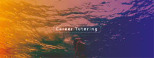 Career Tutoring